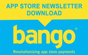 Bango newsletter for app stores