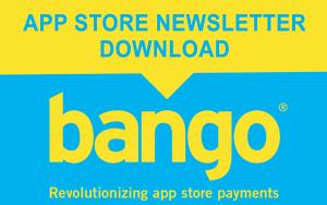 Bango newsletter for app stores